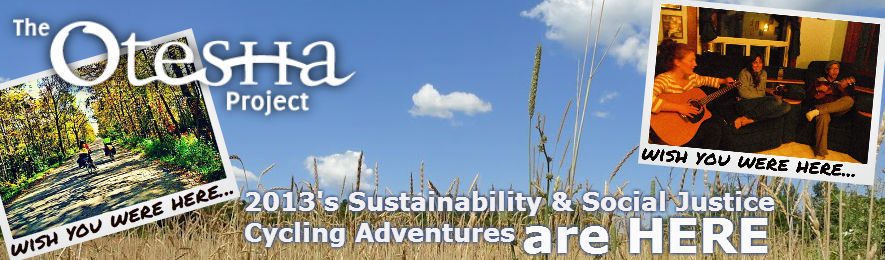 2013 Sustainability & Social Justice Cycling Adventures are HERE